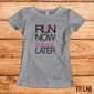 Run now, wine later - Feminino