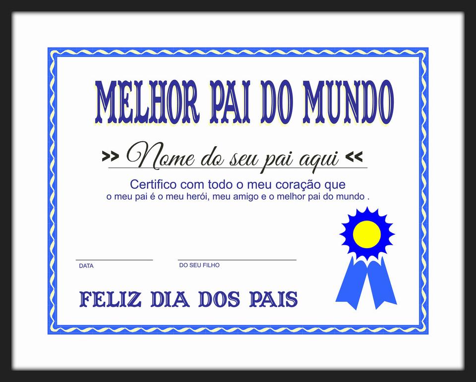 c8f0ca557b7 Quadro Certificado   Melhor Pai do Mundo - Roberta Decoracoes