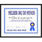 Quadro Certificado | Melhor Pai do Mundo