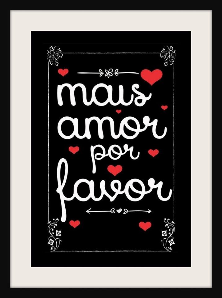 Quadros Frases Mais Amor Por Favor Roberta Decoracoes
