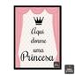 Quadro Frase | Aqui dorme uma princesa