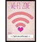 Quadro Frase | Wi-Fi Zone Digite sua senha...