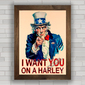 QUADRO DECORATIVO I WANT YOU ON A HARLEY