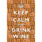 QUADRO KEEP CALM WINE