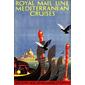 QUADRO ROYAL MAIL LINE MEDITERRANEAN CRUISES 1929