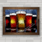QUADRO DECORATIVO BIER ART