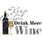 QUADRO DRINK KEEP CALM DRINK MORE WINE