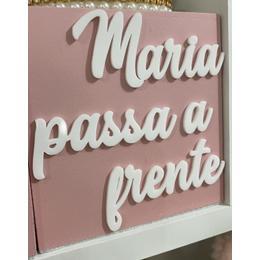 Aplique Frase - Pcte 3 unidades Maria passa