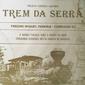 Cartaz ORIGINAL Da Viagem Inaugural Do TREM DA SERRA Trecho Miguel Pereira - Conrado, Rio de Janeiro 19 De Julho De 1986