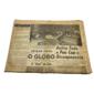 COPA DE 1962 Jornal o Globo DELIRA TODO O PAÍS COM O BICAMPEONATO Rio de Janeiro, 18 de Junho de 1962