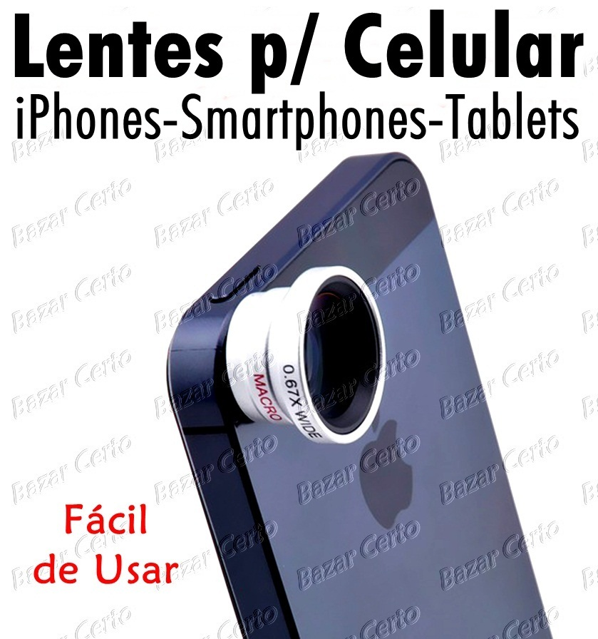 Lentes para iPhones - Smartphones - Tablets