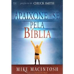 Apaixone-se Pela Bíblia - Mike Macintosh **usado