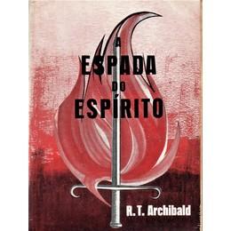 A espada do Espírito - R.T.Archibald