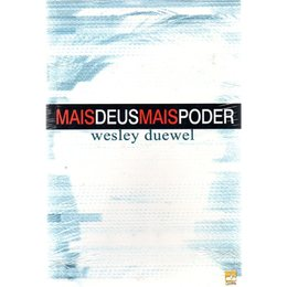 MAIS DEUS, MAIS PODER - Wesley Duewel