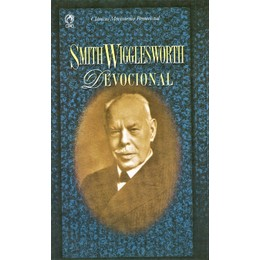 Devocional Smith Wingglesworth