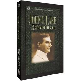 John G. Lake - Devocional {Clássicos do Movimento Pentecostal}