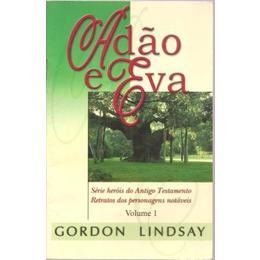 Adão e Eva - Gordon Lindsay
