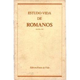 Estudo - Vida de Romanos (de 36 a 40)  Fontes da Vida