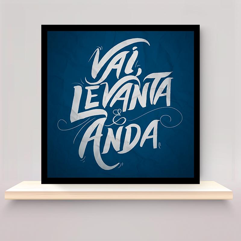 QUADRO LEVANTA E ANDA