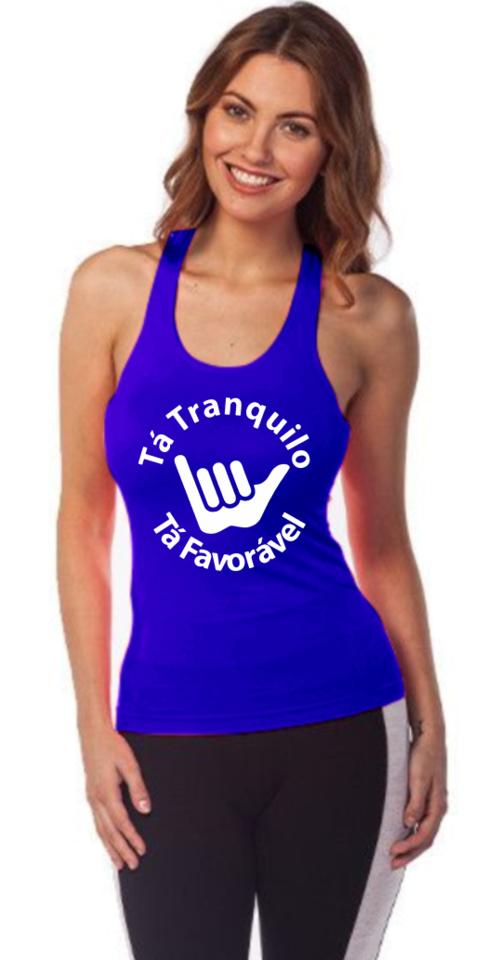 2a68d91fa17be Camiseta Regata Ta Tranquilo Ta Favoravel - Loja Mutante Fitness