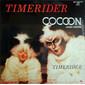 Timerider – Cocoon (Dance Version)