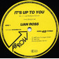 Lian Ross – It's Up To You (Special DJ-Mix)