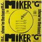 MC Miker G – Show 'M The Bass
