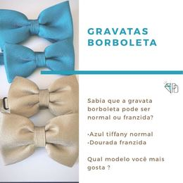Gravata borboleta -                   ESCOLHA  CORES
