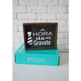 Cofre de Madeira (visor de vidro)- A  HORA DA GRAVATA
