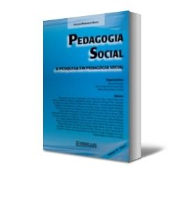 PEDAGOGIA SOCIAL VOL. X - TOMO I - A PESQUISA EM PEDAGOGIA SOCIAL