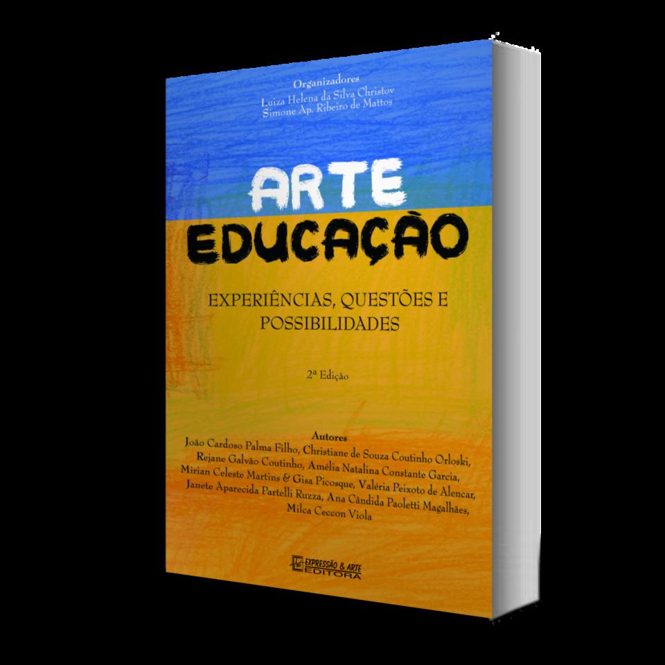 Arte-Educação: Experiências, Questões e Possibilidades