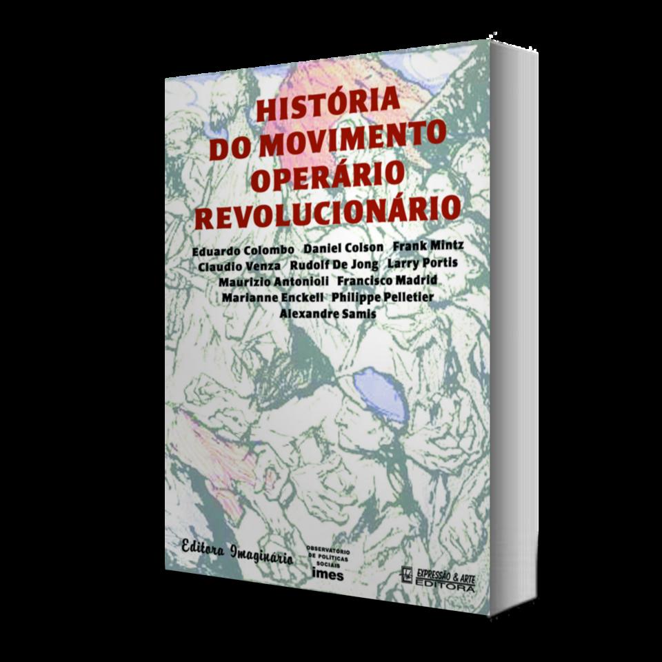 História do Movimento Operário Revolucionário