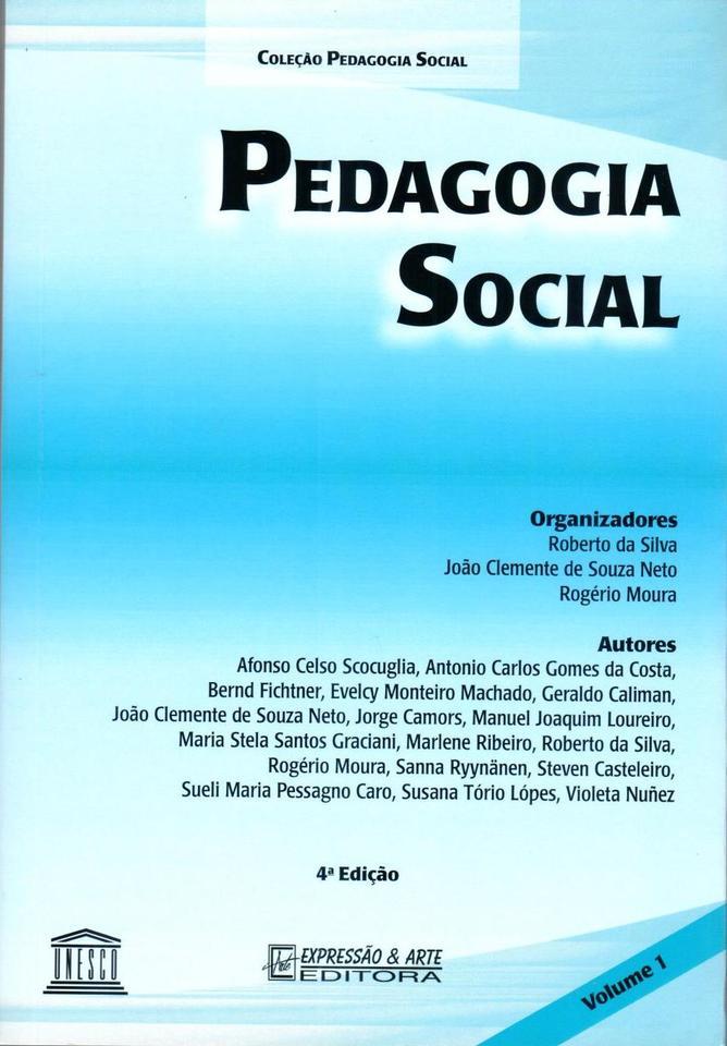 Pedagogia Social – Volume I  -  4ª Edição