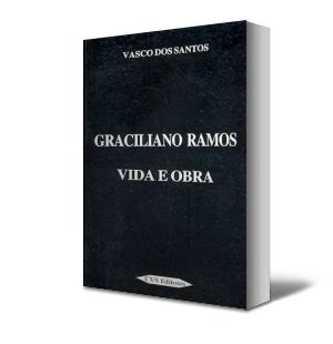 GRACILIANO RAMOS - VIDA E OBRA