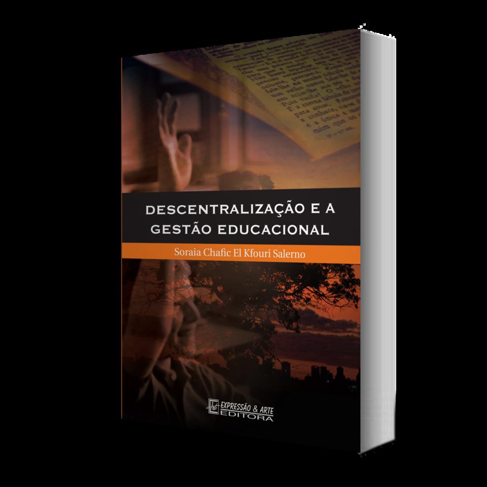Descentralização e a Gestão Educacional