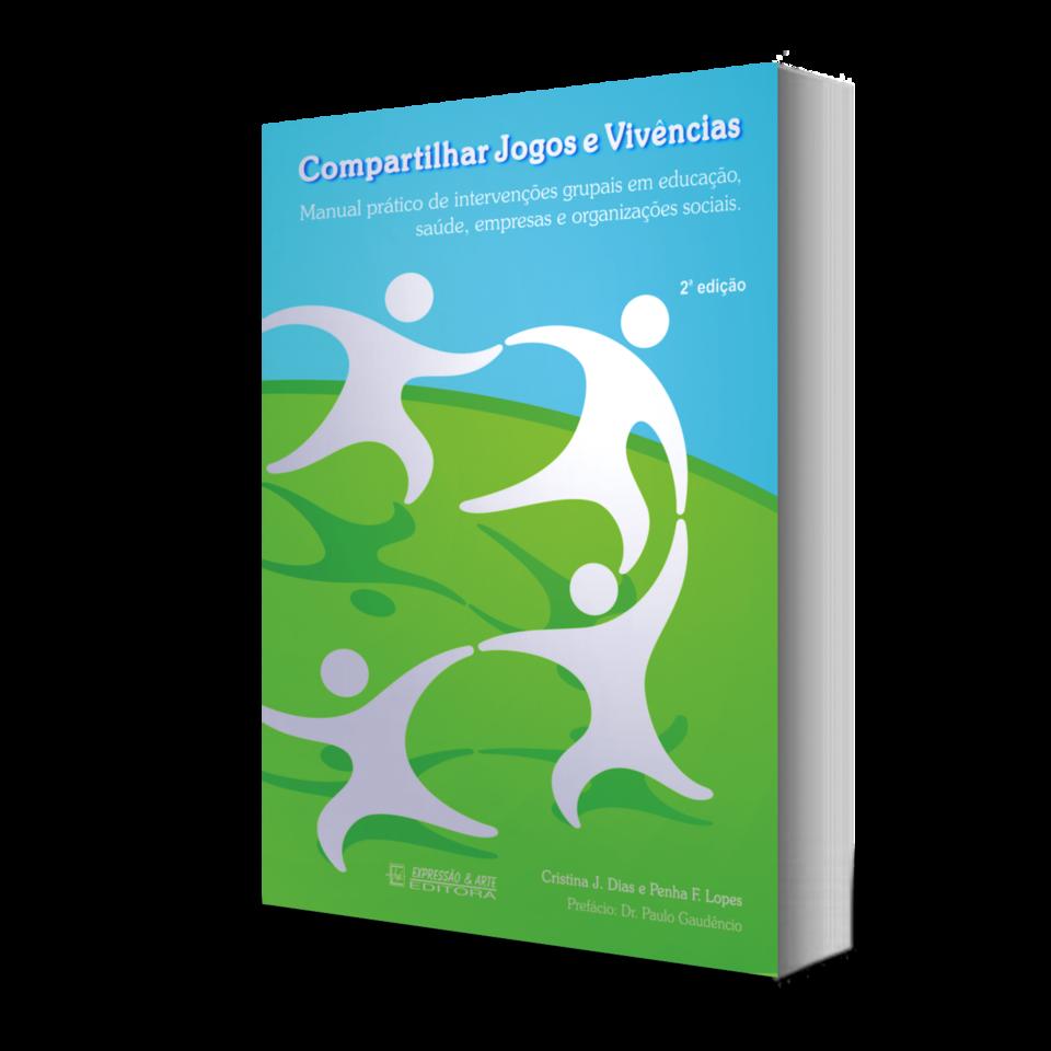 Compartilhar Jogos e Vivências – Manual Prático de intervenções