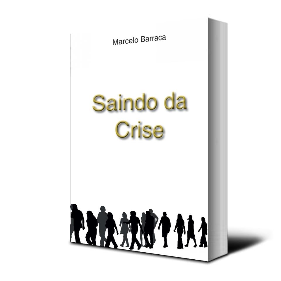 SAINDO DA CRISE