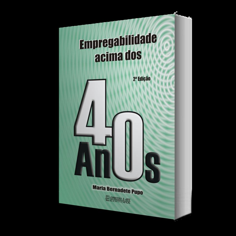 Empregabilidade Acima dos 40 Anos