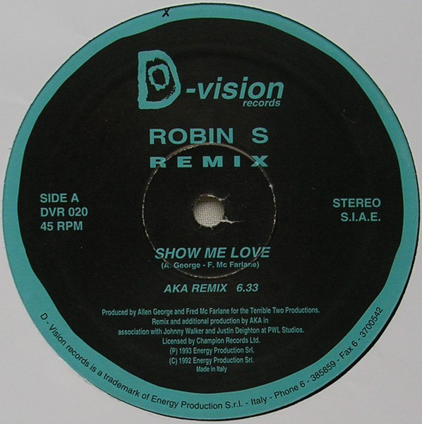Robin S – Show Me Love (Remix) 12