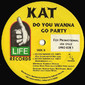 Kat – Do You Wanna Go Party Promo 12""