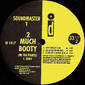 """Soundmaster T – 2 Much Booty (In The Pants) 12"""""""