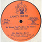 """Candy Fresh – We Wanna Get Paid (Up The Money) 12"""""""