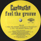 """Cartouche – Feel The Groove 12"""""""