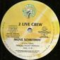 "2 Live Crew – Head, Booty & Cock / Move Somethin' 12"""